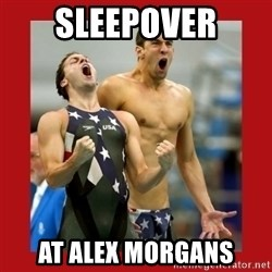 Ecstatic Michael Phelps - SLEEPOVER AT ALEX MORGANS
