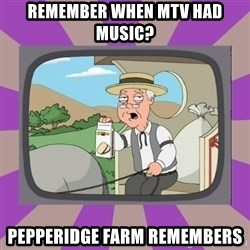 Pepperidge Farm Remembers FG - remember when mtv had music? pepperidge farm remembers