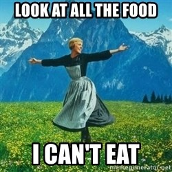 Look at All the Fucks I Give - Look at all the food I can't eat