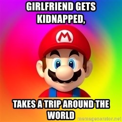 Mario Says - girlfriend gets kidnapped, takes a trip around the world