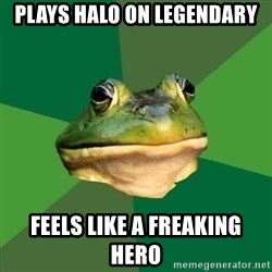 Foul Bachelor Frog - plays halo on legendary feels like a freaking hero
