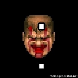 Bloody Doom Guy -  .  .