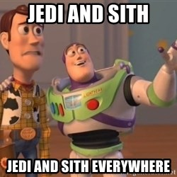 Tseverywhere - jedi and sith jedi and sith everywhere
