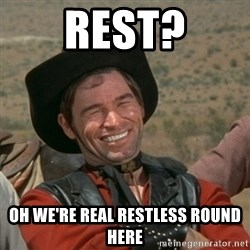 cowboy-coder - rest? oh we're real restless round here