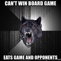 Insanity Wolf - can't win board game eats game and opponents