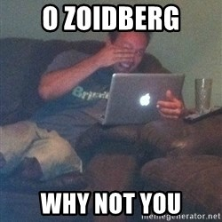 Meme Dad - O ZoidBerg Why not you