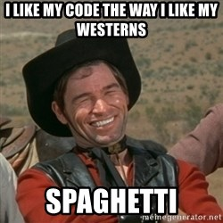 cowboy-coder - i like my code the way i like my westerns spaghetti