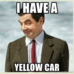MR bean - i have a yellow car