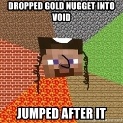Minecraft Jew - DROPPED GOLD NUGGET INTO VOID JUMPED AFTER IT