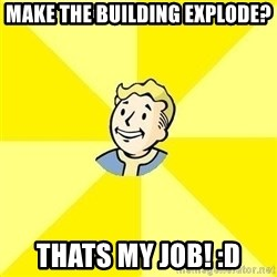 Fallout 3 - make the building explode? thats my job! :D