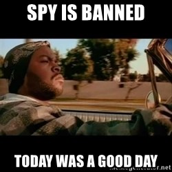 Ice Cube- Today was a Good day - SPY IS BANNED TODAY WAS A GOOD DAY