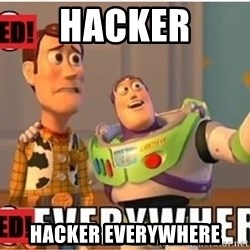 Toy Story Everywhere - HACKER HACKER EVERYWHERE