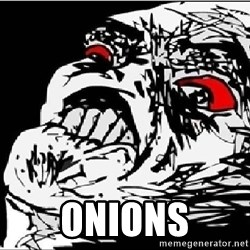 Omg Rage Face - onions