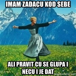 Look at All the Fucks I Give - IMAM ZADACU KOD SEBE ALI PRAVIT CU SE GLUPA I NECU I JE DAT
