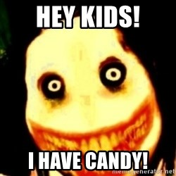 Tipical dream - hey kids! i have candy!