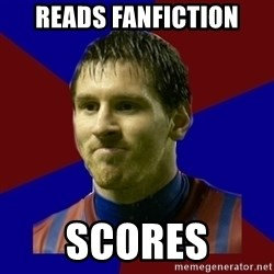 Lionel Messi - Reads fanfiction scores