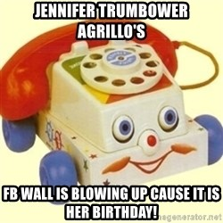 Sinister Phone - jennifer trumbower agrillo's  fb wall is blowing up cause it is her birthday!