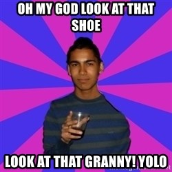 Bimborracho - OH MY GOD LOOK AT THAT SHOE LOOK AT THAT GRANNY! YOLO