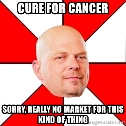 Pawn Stars - cure for cancer sorry, really no market for this kind of thing