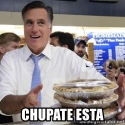 Romney with pies -  Chupate esta