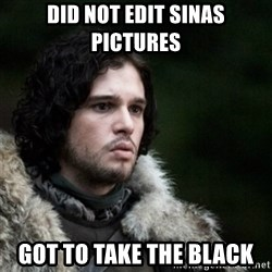 Thoughtful Jon Snow - did not edit sinas pictures got to take the black