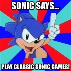 Sonic Says - sonic says... play classic sonic games!