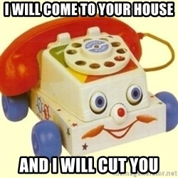 Sinister Phone - I WILL COME TO YOUR HOUSE AND I WILL CUT YOU