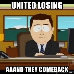 south park aand it's gone - united losing aaand they comeback