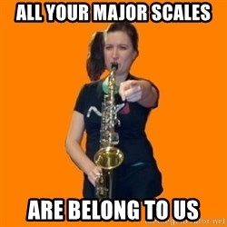 SaxGirl - all your major scales are belong to us