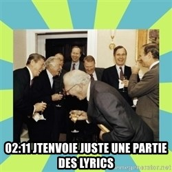 reagan white house laughing - 02:11 jtenvoie juste une partie des lyrics