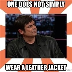 Gillespie Says No - One does not simply wear a leather jacket
