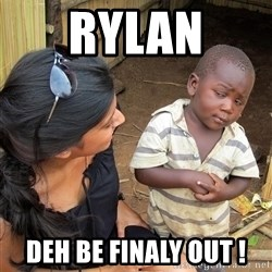 Skeptical African Child - Rylan Deh be finaly out !