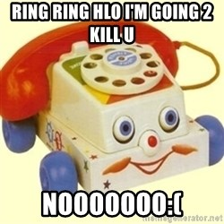 Sinister Phone - RING RING HLO I'M GOING 2 KILL U NOOOOOOO:(