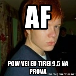 Flame_haired_Poser - AF POW VEI EU TIREI 9,5 NA PROVA