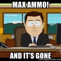 south park aand it's gone - Max Ammo! and it's gone