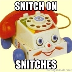 Sinister Phone - Snitch on snitches