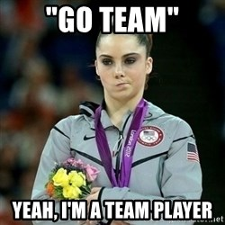 "McKayla Maroney Not Impressed - ""Go Team"" Yeah, I'm a team Player"