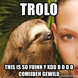 The Rape Sloth - trolo this is so fuinn y xdd d d d d comiideh gewild