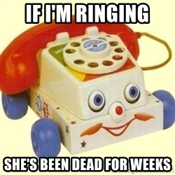 Sinister Phone - If I'm ringing she's been dead for weeks