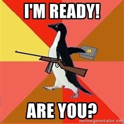 Socially Fed Up Penguin - I'm Ready! are you?