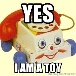 Sinister Phone - YES I AM A TOY
