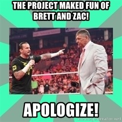CM Punk Apologize! - The project maked fun of brett and ZaC! APOLOGIZE!