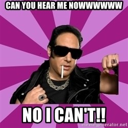 Andrew Dice Clay  - Can You Hear me Nowwwwww No I can't!!