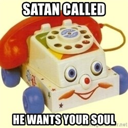 Sinister Phone - satan called he wants your soul