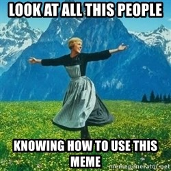 Look at All the Fucks I Give - look at all this people knowing how to use this meme