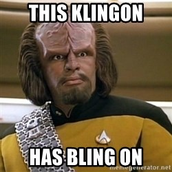 Sensors Indicate Worf - This klingon has bling on