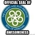 Seal Of Approval - Official seal of awesomeness