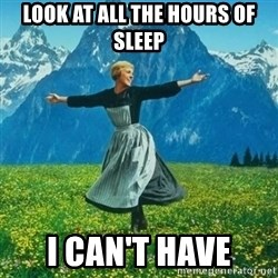 Look at All the Fucks I Give - Look at all the hours of sleep i can't have