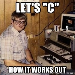"""Nerd - Let's """"C"""" how it works out"""