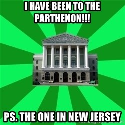 Tipichnuy BNTU - I HAVE BEEN TO THE PARTHENON!!! PS. THE ONE IN NEW JERSEY